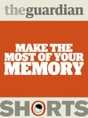 Make the Most of Your Memory (eBook)