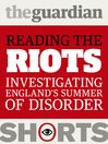 Reading the Riots (eBook): Investigating England's Summer of Disorder