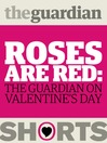 Roses Are Red (eBook): The Guardian on Valentine's Day