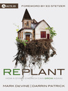 Replant (eBook): How a Dying Church Can Grow Again