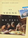 As Young As We Feel (eBook): The Four Lindas Series, Book 1