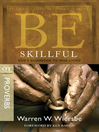 Be Skillful (eBook): God's Guidebook to Wise Living