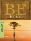 """Be Holy (eBook): Becoming """"Set Apart"""" for God"""