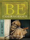 Be Courageous (eBook): Take Heart from Christ's Example