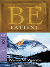 Be Patient (eBook): Waiting on God in Difficult Times