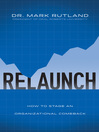 ReLaunch (eBook): How to Stage an Organizational Comeback