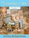 In Grandma's Attic (eBook): Grandma's Attic Series, Book 1