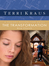 The Transformation (eBook): Blue Church; Project Restoration Series, Book 3