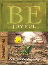 Be Joyful (eBook): Even When Things Go Wrong, You Can Have Joy