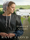 Forever Amish (eBook): Legacy of Lancaster Trilogy, Book 3