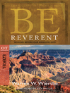 Be Reverent (eBook): Bowing Before Our Awesome God