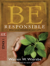 Be Responsible (eBook): Being Good Stewards of God's Gifts