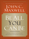 Be All You Can Be (eBook): A Challenge to Stretch Your God-Given Potential