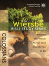 The Wiersbe Bible Study Series: Colossians (eBook): Become the Whole Person God Intends You to Be