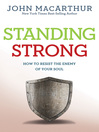 Standing Strong (eBook): How to Resist the Enemy of Your Soul