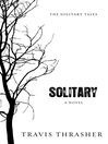 Solitary (eBook): The Solitary Tales Series, Book 1