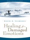 Healing for Damaged Emotions (eBook)