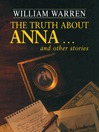 The Truth About Anna (eBook): And Other Stories