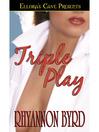 Triple Play (eBook)