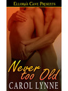 Never too Old (eBook)