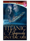 Titanic Rhapsody (eBook)