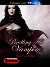 Bridling His Vampire (eBook): Highland Vampires Series