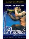 Renegade Aquarius (eBook)