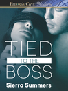 Tied to the Boss (eBook)