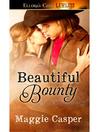 Beautiful Bounty (eBook)