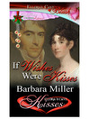 If Wishes Were Kisses (eBook)