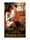 Eagle's Run (eBook): Texas Passions Series, Book 1