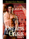 Dreams of the Oasis II (eBook): Ellora's Cavemen Series