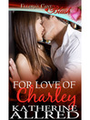 For Love of Charley (eBook)
