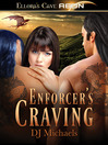 Enforcer's Craving (eBook): Dragon Alliance Series, Book 1
