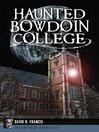Haunted Bowdoin College (eBook)