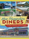New Hampshire Diners (eBook): Classic Granite State Eateries