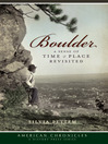Boulder (eBook): A Sense of Time and Place Revisited