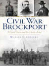 Civil War Brockport (eBook): A Canal Town and the Union Army