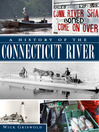A History of the Connecticut River (eBook)