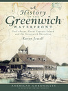 A History of the Greenwich Waterfront (eBook): Tod's Point, Great Captain Island and the Greenwich Shoreline