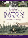 Historic Neighborhoods of Baton Rouge (eBook)