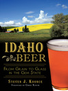 Idaho Beer (eBook): From Grain to Glass in the Gem State
