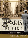 Paris of the Plains (eBook): Kansas City from Doughboys to Expressways