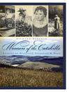 Women of the Catskills (eBook): Stories of Struggle, Sacrifice and Hope