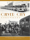 Culver City Chronicles (eBook)