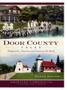 Door County Tales (eBook): Shipwrecks, Cherries and Goats on the Roof