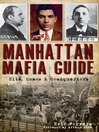 Manhattan Mafia Guide (eBook): Hits, Homes & Headquarters