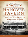 A Refugee at Hanover Tavern (eBook): The Civil War Diary of Margaret Wight