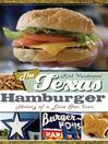 The Texas Hamburger (eBook): History of a Lone Star Icon