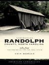 Remembering Randolph County (eBook): Tales from the Center of the Tar Heel State